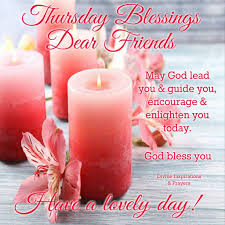Thursday Blessings Dear Friends Pictures Photos And Images For