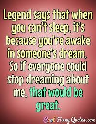 Funny Dream Quotes Best of Funny Quotes From Pinterest Funny Quotes Humour And Funny Things