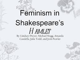 Hamlet Quotes Inspiration Feminism In Shakespeare's Hamlet
