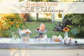 Fall Table Scapes Fall Theme Tablescape In Burlap And Aluminum
