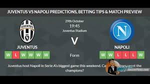 Juventus vs Napoli PREDICTION (by 007Soccerpicks.com) - YouTube