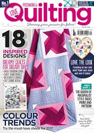 Issue 44 of Love Patchwork & Quilting on sale today! - Love ... & by Alice February 1, 2017 9:00 am Adamdwight.com