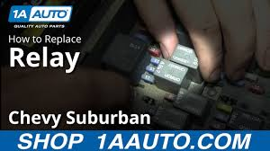 how to replace relay 00 07 chevy suburban how to replace relay 00 07 chevy suburban