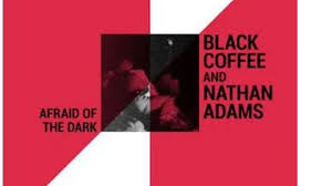 Nkosinathi, otherwise known as black coffee, is popular for his smash hit remixes, most of which have dominated the airwaves in the past couple of years. Sean Ali Munk Julious Gets Featured On Black Coffee Nathan Adams S Afraid Of The Dark Song Ubetoo