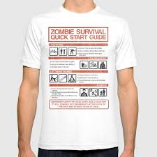 Society6 T Shirt Size Chart Zombie Survival Quick Start Guide T Shirt By Azafran