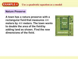 example 4 use a quadratic equation as a model nature preserve a town has a nature