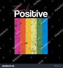 Positive Graphic Design Think Positive Typography Slogan T Shirt Stock Vector