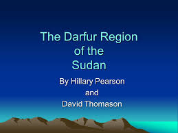 The Darfur Region of the Sudan By Hillary Pearson and David Thomason. - ppt  download