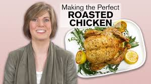 How To Make The Perfect Roasted Chicken