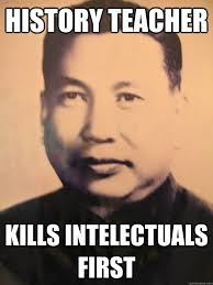 Pol Pot Quotes Amazing Pol Pot Still Not The Smartest Man In The Room Dictator Memes
