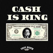Cash Is King Mixtape Vinyl Ranch