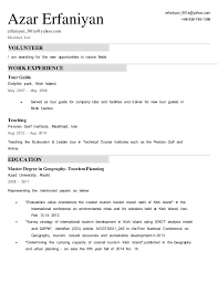 resume volunteer i am searching for the new opportunities in nature fields work experience tour guide tour guide resume