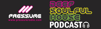 Pressure Radio Soulful House Chart Pressure Radio Deep Soulful House Latest Podcasts Listen