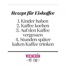 Familie Die Besten Sprüche Von Wienerin Mit Kind Wienerin