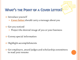 whats the point of a cover letter what should be in a good cover letter