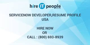 ServiceNow Developerresume Profile Hire IT People We Get IT Done Unique Servicenow Developer Resume