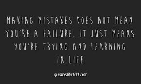 Learning From Mistakes Quotes Extraordinary Image Result For Quotes On Making Mistakes Inspirations