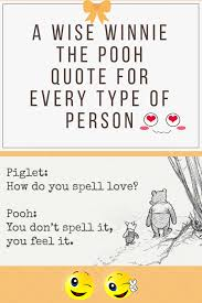 A Wise Winnie The Pooh Quote For Every Type Of Person Wise Winnie