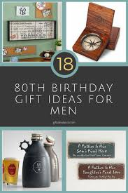 18 best 80th birthday gifts for men