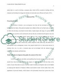 case study treatment plan essay example topics and well written case study treatment plan essay example