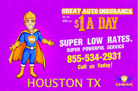 car insurance houston texas texas residents lower your auto insurance rates in houston tx