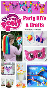 Diy Party Printables My Little Pony Party Ideas Crafts Red Ted Art