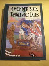 a wonder book and tanglewood tales 1930 nathaniel hawthorne