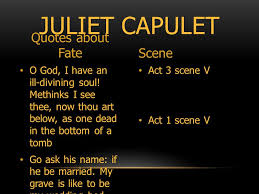 THE THEME OF FATE IN ROMEO AND JULIET WHAT IS FATE AND WHERE IN Awesome Romeo And Juliet Quotes About Fate