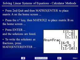 table of contents slide 4 solving linear systems of equations calculator methods press 2nd quit