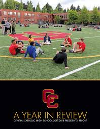 Annual Report 2017-2018 by Central Catholic Magazine - issuu
