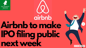 Airbnb To Make IPO Filing Public Next ...