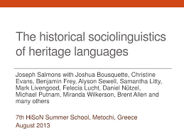 PPT - The historical sociolinguistics of heritage languages PowerPoint  Presentation - ID:4280078