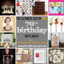 100 70th birthday gifts by a