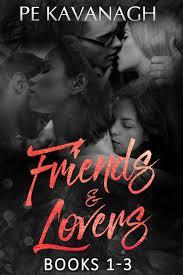 Friends Lovers Books 1 3 Ebook By Pe Kavanagh Rakuten Kobo