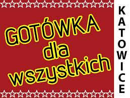 Archiwalne: SZYBKA GOTÓWKA w 5 Minut !!- KATOWICE- DH Ślązak ...