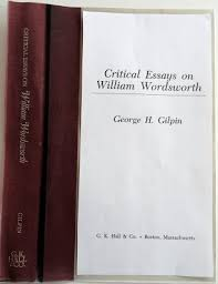 critical essays on william wordsworth george h gilpin