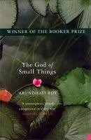 the god of small things by arundhati roy the god of small things