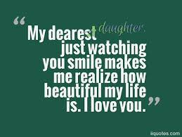 Beautiful Quotes For My Daughter Best of A Collection Of Best 24 Sweet I Love My Daughter Quotes And Sayings