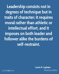 Quote On Leadership Lewis H Lapham Leadership Quotes QuoteHD 51
