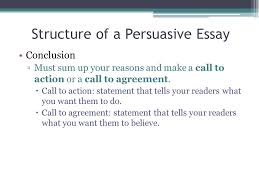 call to action examples persuasive essay what is a call to action  structure of a persuasive essay call to action
