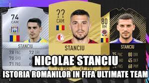 Nicolae STANCIU // Istoria ROMANILOR in FIFA Ultimate Team 🔥💪 // FIFA 17  - FIFA 21 - YouTube