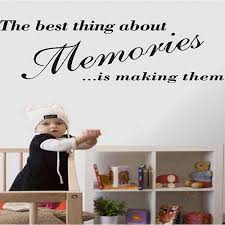Small Picture Best Thing About Memories Quote Wall Decal Art Wall Stickers