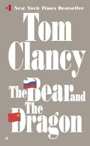 the bear and the dragon a jack ryan novel book 8 by clancy