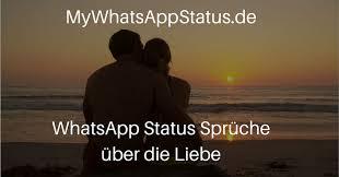 Liebes Sprüche Für Deinen Whatsapp Status