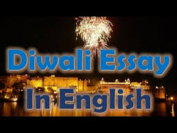 diwali essay in english words short essay on diwali festival  diwali essay in english 500 words short essay on diwali festival