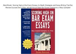 Bar Exam Essays Best Ebook Scoring High On Bar Exam Essays In Depth