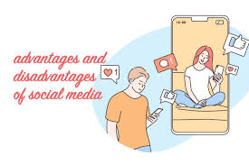 Top 20+ Advantages and Disadvantages of Social Media