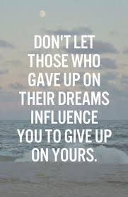 Quotes About Not Giving Up On Dreams Best of 24 Quotes About Never Giving Up Freshmorningquotes