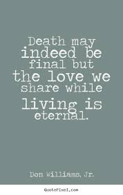 Death And Love Quotes Classy Download Quotes About Love And Death Ryancowan Quotes