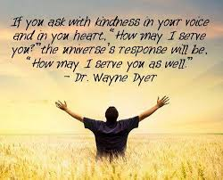 Dr Wayne Dyer Quotes Interesting How May I Serve You Quote Picture